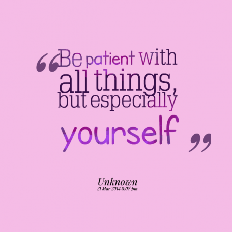 70992-be-patient-with-yourself-quotes